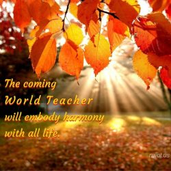 The coming World Teacher will embody harmony