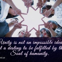 Unity is not an impossible ideal but a destiny