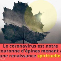 Le coronavirus est notre