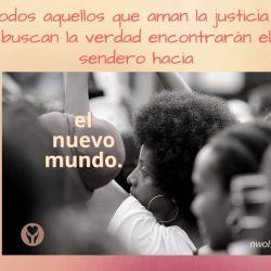 Todos aquellos que aman la justicia y