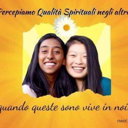 Percepiamo Qualita Spirituali negli altri