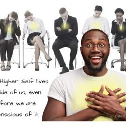 A Higher Self lives inside of us