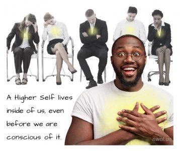 A Higher Self lives inside of us