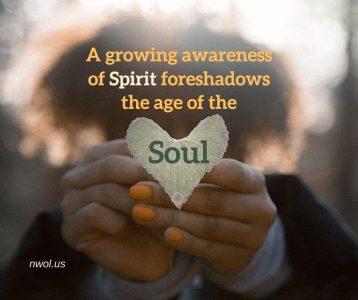 A growing awareness of Spirit
