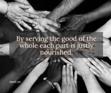 By serving the good of the whole