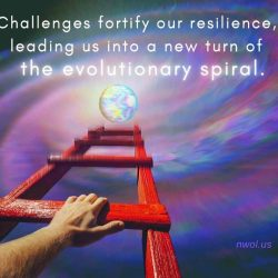 Challenges fortify our resilience