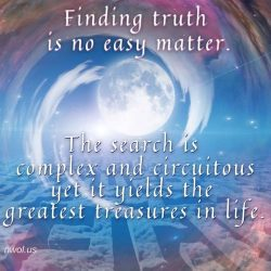 Finding truth is no easy matter
