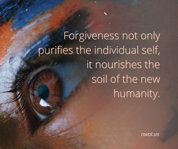 Forgiveness not only purifies the individual self