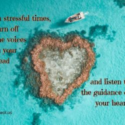 In stressful times turn off the voices in your head