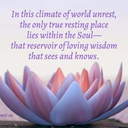 In this climate of world unrest the only true resting place lies within