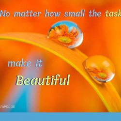No matter how small the task