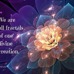 We are fractals of one divine creation