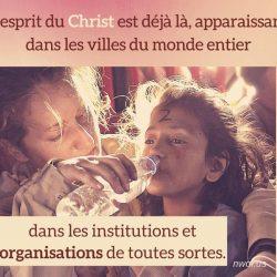 Lesprit du Christ est deja la apparaissant