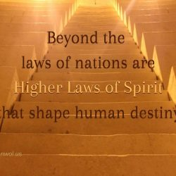 Beyond the laws of nations are higher laws