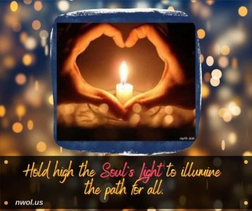 Hold high the Light of the soul