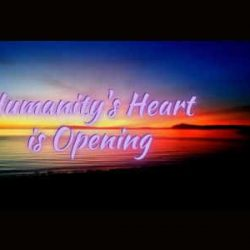 Humanitys Heart is Opening