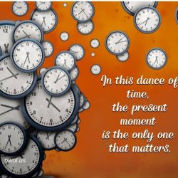 In this dance of time