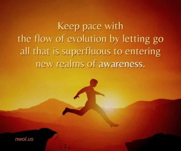 Keep pace with the flow of evolution by letting go