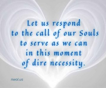 Let us respond to the call of our Souls to serve