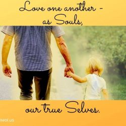 Love one another as Souls