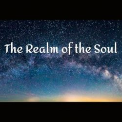 The Realm of the Soul