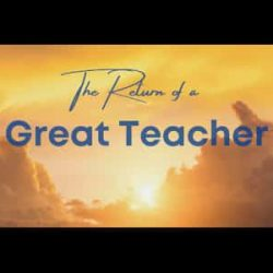 The Return of a Great Teacher