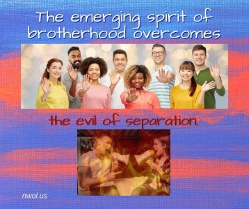 The emerging spirit of brotherhood