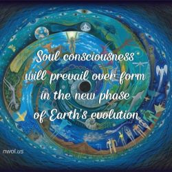 Soul consciousness will prevail over form