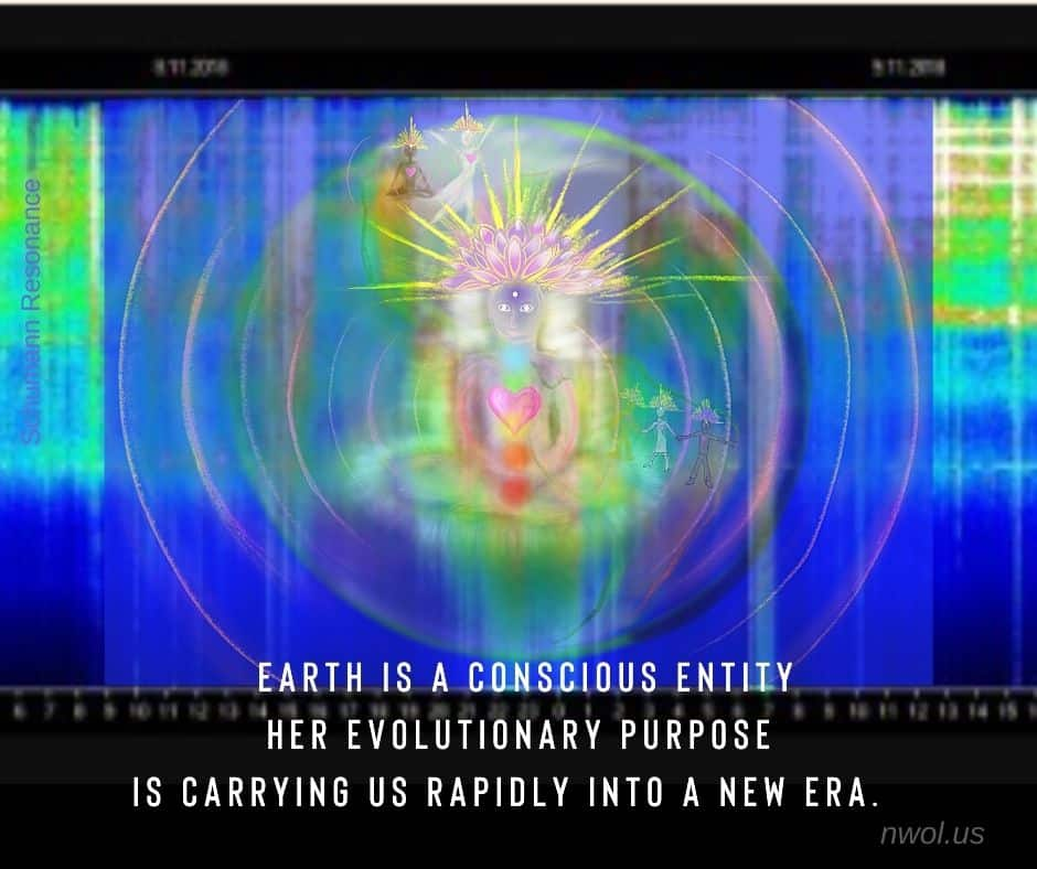 Earth is a conscious entity. Her evolutionary purpose is carrying us rapidly into a new era.