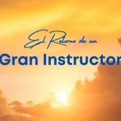 El Retorno de un Gran Instructor