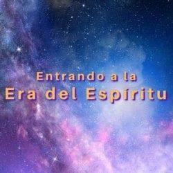 Entrando a la Era del Espíritu