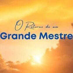 O Retorno de um Grande Mestre