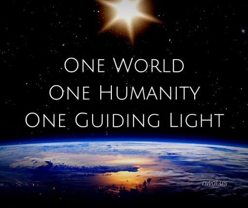 One world. One humanity. One guiding Light.