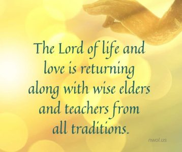 The Lord of Life and love is returning