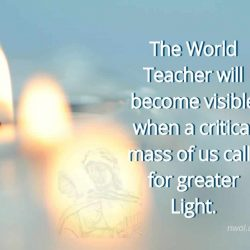 The World Teacher will become visible