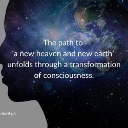 The path to a new heaven and new earth