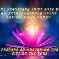 The planetary shift will be an extraordinary event