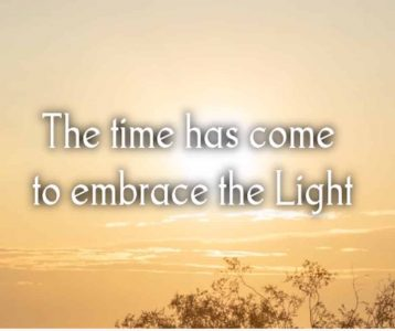 Time to Embrace the Light