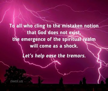 To all who cling to the mistaken notion that God does not exist