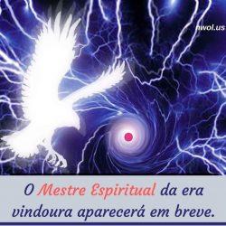 O Mestre Espiritual da era