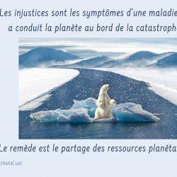 Les injustices sont les symptomes dune maladie qui