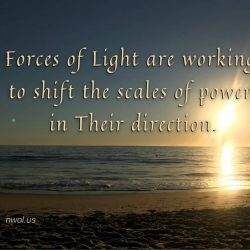 Forces of Light are working to shift the scales of power