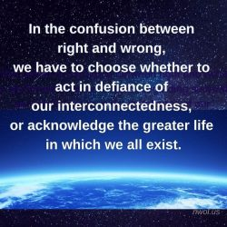 In the confusion between right and wrong