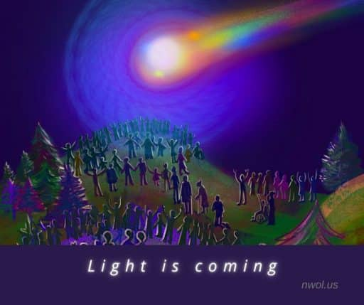Light is coming.
