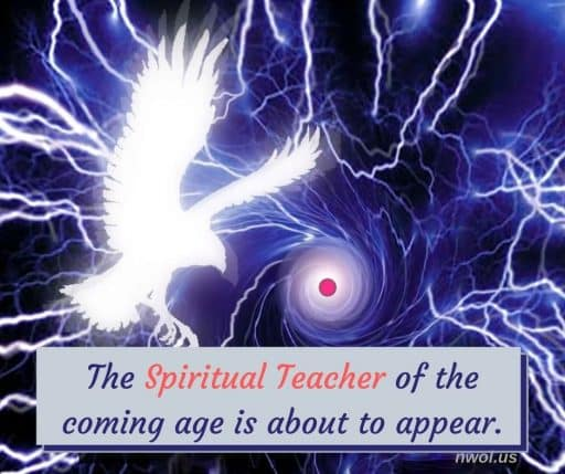 The Spiritual Teacher of the coming age is about to appear.