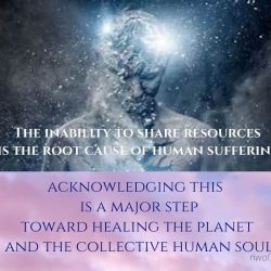 The inability to share resources is the root cause of human suffering