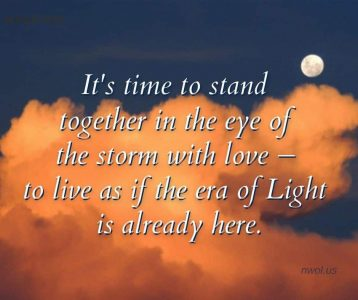 It is time to stand together in the eye of the storm with love